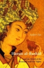 Harun Al-Rashid: Ane the World of the Thousand and One Nights Cover Image