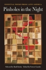 Pinholes in the Night: Essential Poems from Latin America Cover Image
