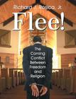 Flee! the Coming Conflict Between Freedom and Religion Cover Image