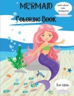 Mermaid Coloring Book: and the sea creatures for kids ages 4 -8 l Cute Coloring Pages with Mermaids and their sea creatures friends l Unique Cover Image