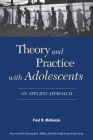 Theory and Practice with Adolescents: An Applied Approach Cover Image
