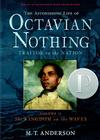 The Astonishing Life of Octavian Nothing, Traitor to the Nation, Volume II: The Kingdom on the Waves Cover Image