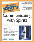 The Complete Idiot's Guide to Communicating With Spirits Cover Image