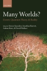 Many Worlds?: Everett, Quantum Theory, & Reality Cover Image