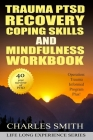 Trauma PTSD Recovery Coping Skills and Mindfulness Workbook (Black & White version): Operation T.I.P.P. (Trauma Informed Program Plus) Cover Image