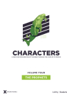 Characters Volume 4: The Prophets - Teen Study Guide, 4 (Explore the Bible) Cover Image