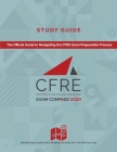 CFRE Exam Compass Study Guide: The Official Guide to Navigating the CFRE Exam Preparation Process Cover Image