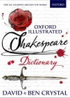 Oxford Illustrated Shakespeare Dictionary Cover Image