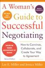 A Woman's Guide to Successful Negotiating, Second Edition Cover Image