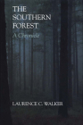 The Southern Forest: A Chronicle Cover Image