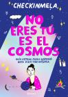 No Eres Tú, Es El Cosmos Cover Image