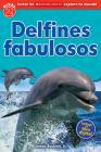 Lector de Scholastic Explora tu Mundo Nivel 2: Delfines fabulosos (Dolphin Dive): (Spanish language edition of Scholastic Discover More Reader Level 2: Dolphin Dive) Cover Image