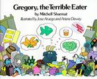 Gregory, the Terrible Eater Cover Image