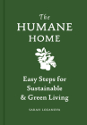 Humane Home: Easy Steps for Sustainable & Green Living Cover Image