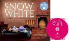 Snow White: A Favorite Story in Rhythm and Rhyme (Fairy Tale Tunes) Cover Image