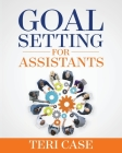 Goal Setting for Assistants Cover Image