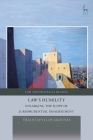 Law's Humility: Enlarging the Scope of Jurisprudential Disagreement (Law and Practical Reason) Cover Image