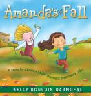Amanda's Fall: A Story for Children About Traumatic Brain Injury (TBI) Cover Image