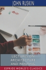 Lectures on Architecture and Painting (Esprios Classics) Cover Image