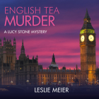 English Tea Murder (Lucy Stone #7) Cover Image