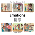 My First Bilingual Book–Emotions (English–Chinese) Cover Image