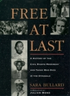 Free at Last: A History of the Civil Rights Movement and Those Who Died in the Struggle Cover Image