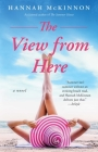 The View from Here: A Novel Cover Image