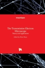 The Transmission Electron Microscope: Theory and Applications Cover Image