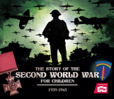 The Story of the Second World War for Children Cover Image