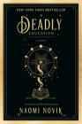 A Deadly Education: A Novel (The Scholomance #1) Cover Image