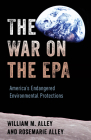 The War on the EPA: America's Endangered Environmental Protections Cover Image