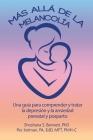 Más allá de la melancolía: Una guía para comprender y tratar la depresión y la ansiedad prenatal y posparto Cover Image