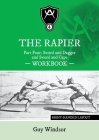 The Rapier Part Four Sword and Dagger and Sword and Cape Workbook: Right Handed Layout Cover Image