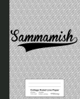 College Ruled Line Paper: SAMMAMISH Notebook Cover Image