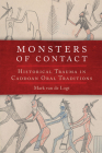 Monsters of Contact: Historical Trauma in Caddoan Oral Traditions Cover Image