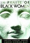 In Praise of Black Women, Volume 1: Ancient African Queens Cover Image