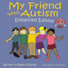 My Friend with Autism: Enhanced Edition Cover Image