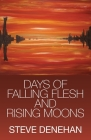 Days of Falling Flesh and Rising Moons Cover Image