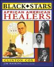 African American Healers (Black Stars) Cover Image
