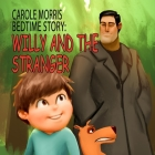 Bedtime Story: Willy and the Stranger. Cover Image