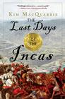 The Last Days of the Incas Cover Image