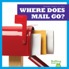 Where Does Mail Go? Cover Image