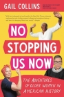 No Stopping Us Now: The Adventures of Older Women in American History Cover Image