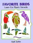 Favorite Birds Laser-Cut Plastic Stencils (Laser-Cut Stencils) Cover Image