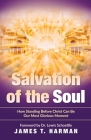 Salvation of the Soul: How Standing Before Christ Can Be Our Most Glorious Moment Cover Image
