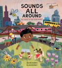 Sounds All Around: The Science of How Sound Works Cover Image