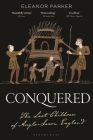 Conquered: The Last Children of Anglo-Saxon England Cover Image