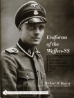 Uniforms of the Waffen-SS: Vol 1: Black Service Uniform - Lah Guard Uniform - SS Earth-Grey Service Uniform - Model 1936 Field Servce Uniform - 1 Cover Image
