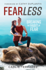 Fearless: Breaking the Habit of Fear Cover Image