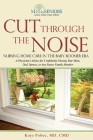 Cut Through the Noise: Nursing Home Care in the Baby Boomer Era Cover Image